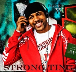 Banky W - Strong Ting